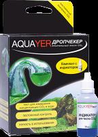AQUAYER комплект Дропчекер+Индикатор 30 ml